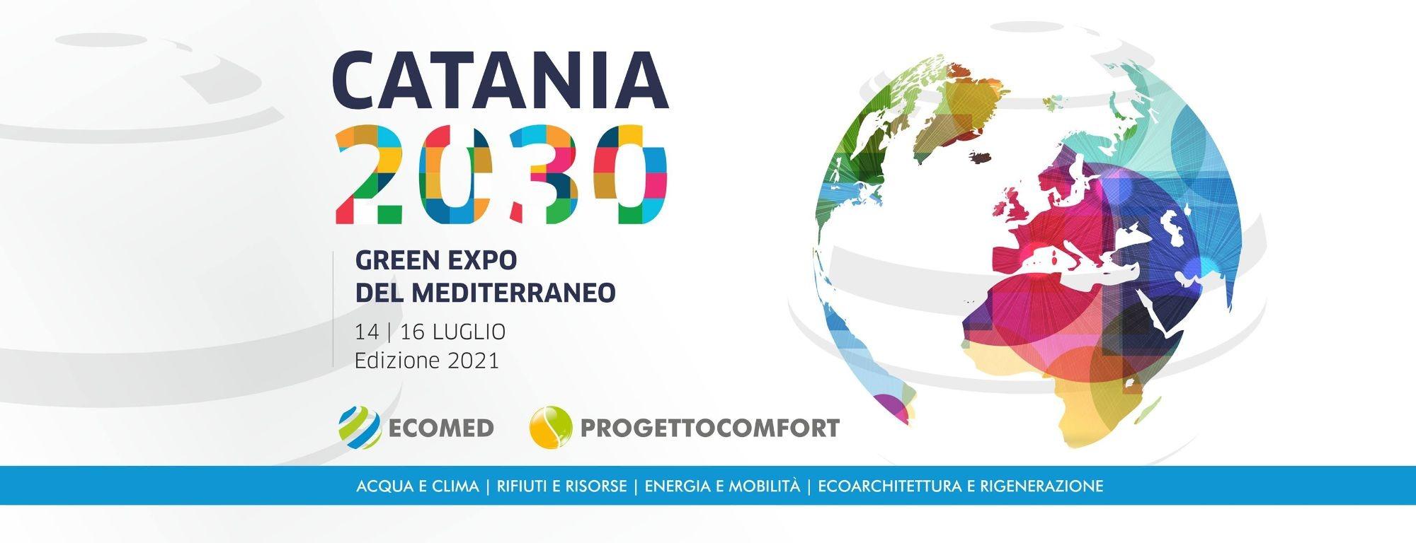 Catania al centro degli eventi internazionali con Catania 2030 - Green Expo del Mediterraneo